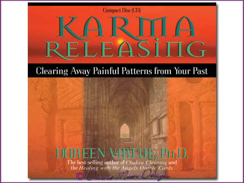 KARMA Releasing CD - Doreen Virtue, Ph.D.