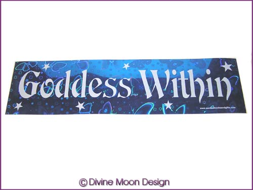 BUMPER STICKER � Holographic (13B) Blue � GODDESS WITHIN