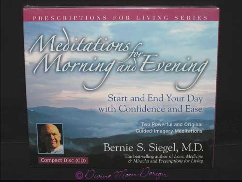 Meditations for Morning and Evening CD - Bernie S. Siegel, M.D - Click Image to Close