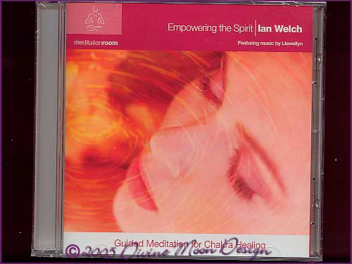 EMPOWERING THE SPIRIT Meditation CD - Ian Welch
