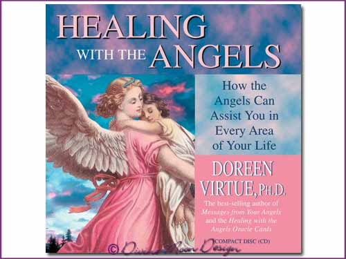 Healing with the ANGELS CD - Doreen Virtue, Ph.D.