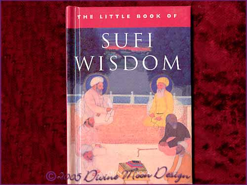 The little Book of - SUFI WISDOM - John Baldock